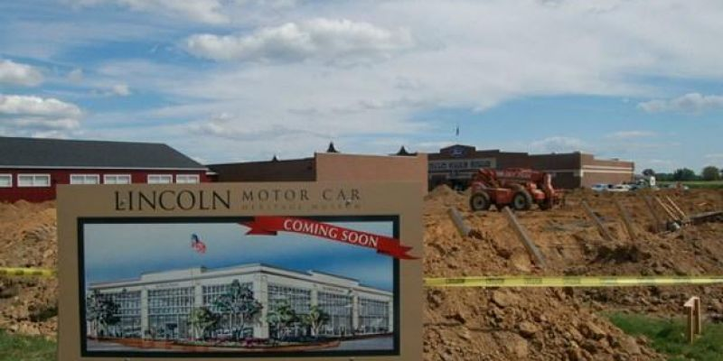 Lincoln Museum Construction Well Underway – Specific Automobiles, Items Sought for Display